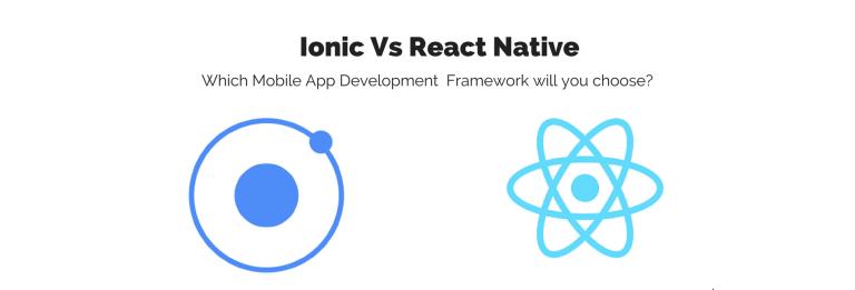 ionic-vs-react-native-for-hybrid-app-development